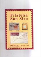 Filatelia S.Siro N.17.. - Cataloghi Di Case D'aste