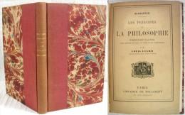 Les Principes De La Philosophie / Descartes / Éditions Charles Delagrave 1885 - Bücher, Zeitschriften, Comics