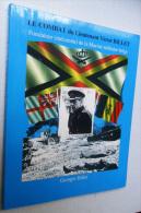 LE COMBAT Du Lieutenant Victor BILLET Fondateur Marine Militaire Belge 208pg 1999 FORCE NAVALE ZEEMACHT OOSTENDE Z414 - War 1939-45
