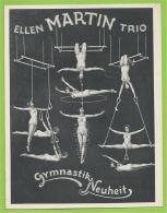Carton Publicitaire - ELLEN MARTIN TRIO - Gymnastik Neuheit - Cirque - Circus - Gymnastique - Agrès - 3 Scans - Non Classés