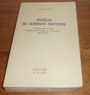 Isabelle De Clermont - Tonnerre. Par M. De Dainville. 1939. - Godsdienst