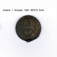 AUSTRIA    1  KREUZER  1891  (KM # 2187) - Austria