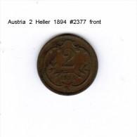 AUSTRIA    2  HELLER  1894  (KM # 2801) - Austria