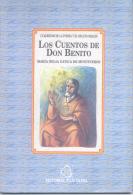 LOS CUENTOS DE DON BENITO - AÑO 1994 - 71 PAGINAS - MARIA DELLA GATICA DE MONTIVEROS - EDITORIAL PLUS ULTRA