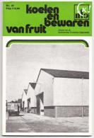 S.H. NOOIJ & L.J. NIJSTEN - Koelen En Bewaren Van Fruit - Praktisch