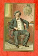 Chromo - Alexandre Dumas Père , Davy De La Pailletery , Grand Romancier Et Auteur Dramatique , Naquit à Ect.. - Trade Cards