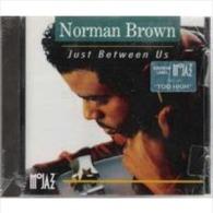 Norman  Brown  °°°°   Just Between Us - Jazz