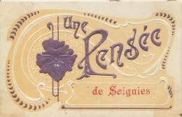 SOIGNIES 1908   UNE PENSEE DE SOIGNIES    TRES BELLE CARTE EN RELIEF  !!! - Soignies