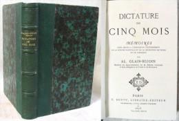 Dictature De Cinq Mois (1870) / Alexandre Glais-Bizoin / Édition Dentu 1873 - Livres, BD, Revues