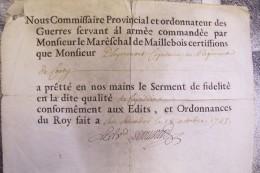 Monsieur D´hyermont (somme)  Capitaine Au Régiment De Cousy.serment De Fidélité Au Roi.san Salvador 18 Octobre 1745. - Documents Historiques