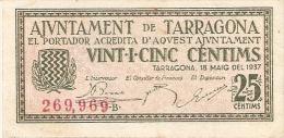 BILLETE DE 25 CTS DEL AJUNTAMENT DE TARRAGONA DEL AÑO 1937 (BANKNOTE) - [ 3] 1936-1975 : Régimen De Franco