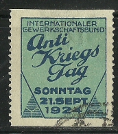 Deutschland 1924 Vignette Werbung Propaganda Internationaler Gewerkschaftsbund Antikriegstag - Allemagne