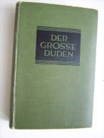 DER GROSSE DUDEN Rechtschreibung der deutschen Sprache und der Fremdw�rter 1929 Dr Theodor MATTHIAS