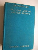 CASSEL S NEW FRENCH ENGLISH ENGLIDH FRENCH DICTIONARY 1972 CASSEL LONDON GARNIER PARIS - Linguistique