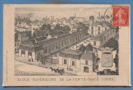 61 - La FERTE MACE -- Ecole Supérieure - état Léger Pli - La Ferte Mace