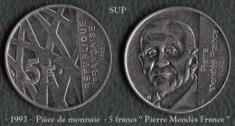 1992 - France - 5 Francs  '' Pierre Mendès France '' - - Commémoratives