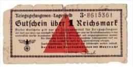 BILLET ALLEMAGNE - TROISIEME REICH - CAMP DE PRISONNIERS DE GUERRE - BON D´UNE VALEUR DE 1 REICHMARK -  WEHRMACHT - [ 4] 1933-1945 : Troisième Reich