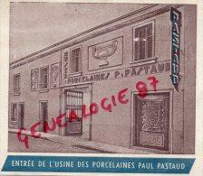 87 - LIMOGES - PUBLICITE  CARTONNEE PORCELAINES PASTAUD ENTREE DE L' USINE- 14 RUE JULES NORIAC- PORCELAINE - Publicités
