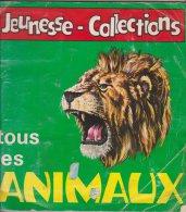 Album Jeunesse Collections Tous Les Animaux 1970 Avec 125 Images - Non Classificati