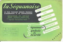 BUVARD - LA SEQUANAISE - Assurances Et Capitalisation - Banque & Assurance