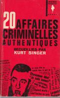 Marabout Geant 20 Affaires Criminelles Autentiques  Par Singer - Unclassified