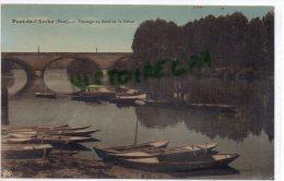 27 - PONT DE L' ARCHE - PAYSAGE AU BORD DE LA SEINE - Pont-de-l'Arche