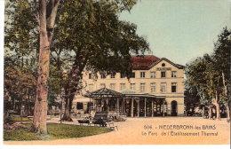 Niederbronn-les-Bains (Bas-Rhin)-+/-1930-Le Parc De L'établissement Thermal-Edition Mène Zapf-Niederbronn-les-Bain S - Niederbronn Les Bains