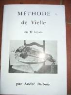 Méthode De Vielle En 12 Leçons. - Vide