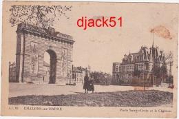 51 - CHALONS-sur-MARNE - Porte Sainte-Croix Et Le Château - 1948 - Châlons-sur-Marne