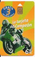 TARJETA TELEFONICA DEL CAMPEON - Motos