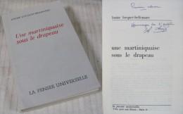 Une Martiniquaise Sous Le Drapeau / Louise Locquet-Bellemare / Ouvrage Dédicacé / 1974 - Biographie