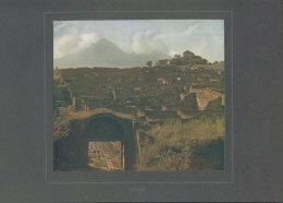 Pompeji, Foto-Kunsttafel 81, J.Emmer: Welt In Farben, 1906 - Orte