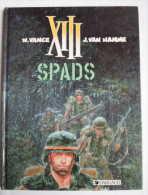 XIII Spads Réédit 1994 - XIII