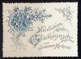 Herzlichen Glückwunsch Zur Silbernen Hochzeit  Maße: 11,5 X 8,5 Cm Erhaltung: I-II, Karte Wird In Klarsichthülle Verschi - Hochzeit