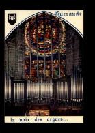 44 - GUERANDE - église - Orgue - Guérande
