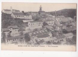 Cpa Mines D'or Du CHATELET Vue D'ensemble Pinthon Ed - Autres Communes