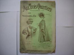 AUX TROIS QUARTIERS CATALOGUE 1908 NOUVEAUTES D'ETE   28 PAGES - Publicités