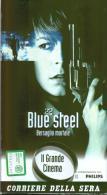 BLUE STEEL - Bersaglio Mortale - Altri