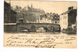 """Luxembourg - Pont S. L. Alzette - Grund - Eglise St Michel"" - Luxembourg - Ville"