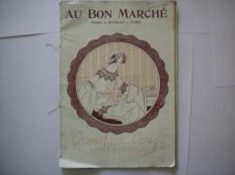 AU BON MARCHE CATALOGUE  1920  TROUSSEAUX CORSETS LINGE DE MAISON - Publicités