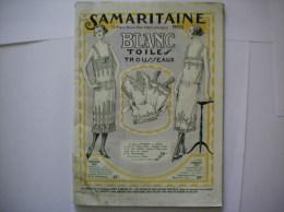 LA SAMARITAINE CATALOGUE 1923 BLANC TOILES TROUSSEAUX 62 PAGES - Publicités