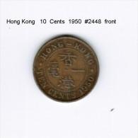 HONG KONG   10  CENTS  1950  (KM # 25) - Hong Kong
