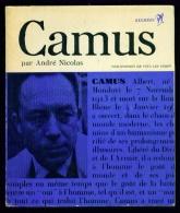 Coll. Philosophes De Tous Les Temps : CAMUS //André Nicolas - Seghers 1966 - Très Bon état - Biografie