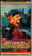 VHS Video -  1980er Jahre  -  Der Sohn Des Schwarzen Adlers  -  Mit Edwige Fenech, Ingrid Schöller, Dick Palmer - Action & Abenteuer