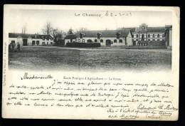 Cpa Du 45 Le Chesnoy école Pratique D'  Agriculture La Ferme  ...   Montargis      6ao22 - Montargis