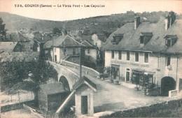 73 COGNIN LE VIEUX PONT LES CAPUCINS CIRCULEE 1927 - Francia