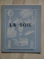 La Documentation Photographique La Soie - Nature