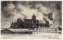 CP, GUERRE EUROPEENNE 1914-1915, Le Crime De Reims, La Cathédrale Incendiée Par Les Allemands, Ecrite En 1917 - Guerre 1914-18