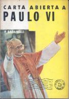 CARTA ABIERTA A PAULO VI - PEDRO  BADANELLI - EDITORIAL BAROSI -  AÑO 1973 198 PAGINAS - Philosophie & Psychologie
