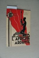 L' Afrique Ardente 114 (1960) : Madagascar, Mulo, Betioky, Amazonas, Tibet, - Boeken, Tijdschriften, Stripverhalen